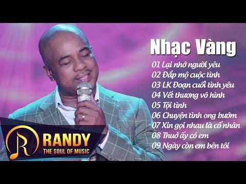 Lại Nhớ Người Yêu ‣ Nhạc Vàng Bolero Mới Hay Nhất 2017 RANDY