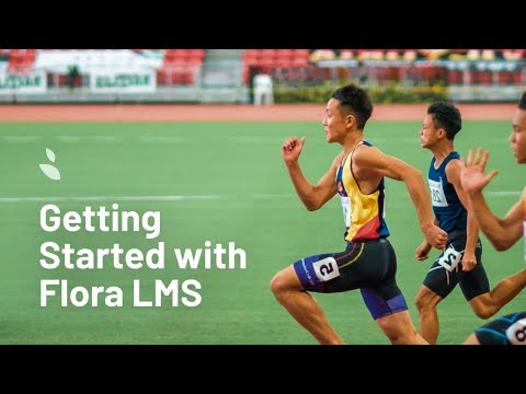 Getting Started with Flora LMS