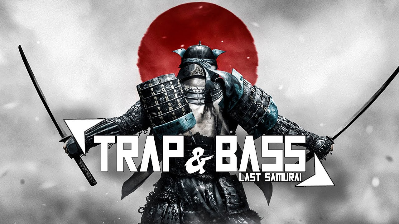 Download Trap Music 2021 🔴 Bass Boosted Best Trap Mix 🔴 Last Samurai