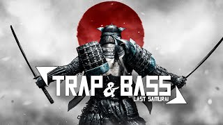 Trap Music 2021 🔴 Bass Boosted Best Trap Mix 🔴 Last Samurai