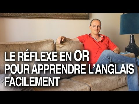 le r flexe en or pour apprendre l anglais facilement youtube. Black Bedroom Furniture Sets. Home Design Ideas