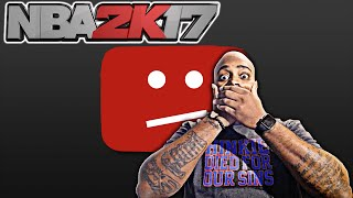 NBA 2K17 REACTION TO YOUTUBERS CHANNEL STRIKES! DROPPING KNOWLEDGE ON 2K SPORTS LOGIC BEHIND IT!