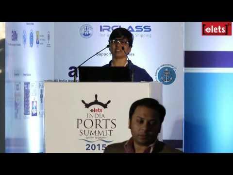 elets India Ports Summit 2015 - Port Security: Risks, Threats... - Alka Deshmukh...