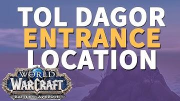Tol Dagor Entrance Location WoW BfA