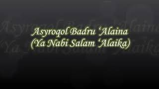 Download Mp3 Solawat Asroqol Badru Alaina ,ya Nabi Salam Alaika