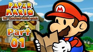 Paper Mario: The Thousand-Year Door - Part 1: The Fabled Treasure!