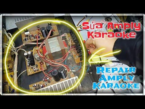 Sửa Amly 4 Sò – Repair Amply 4 Sò karaoke