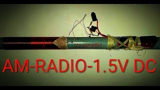 AM - RADIO -1.5V !!