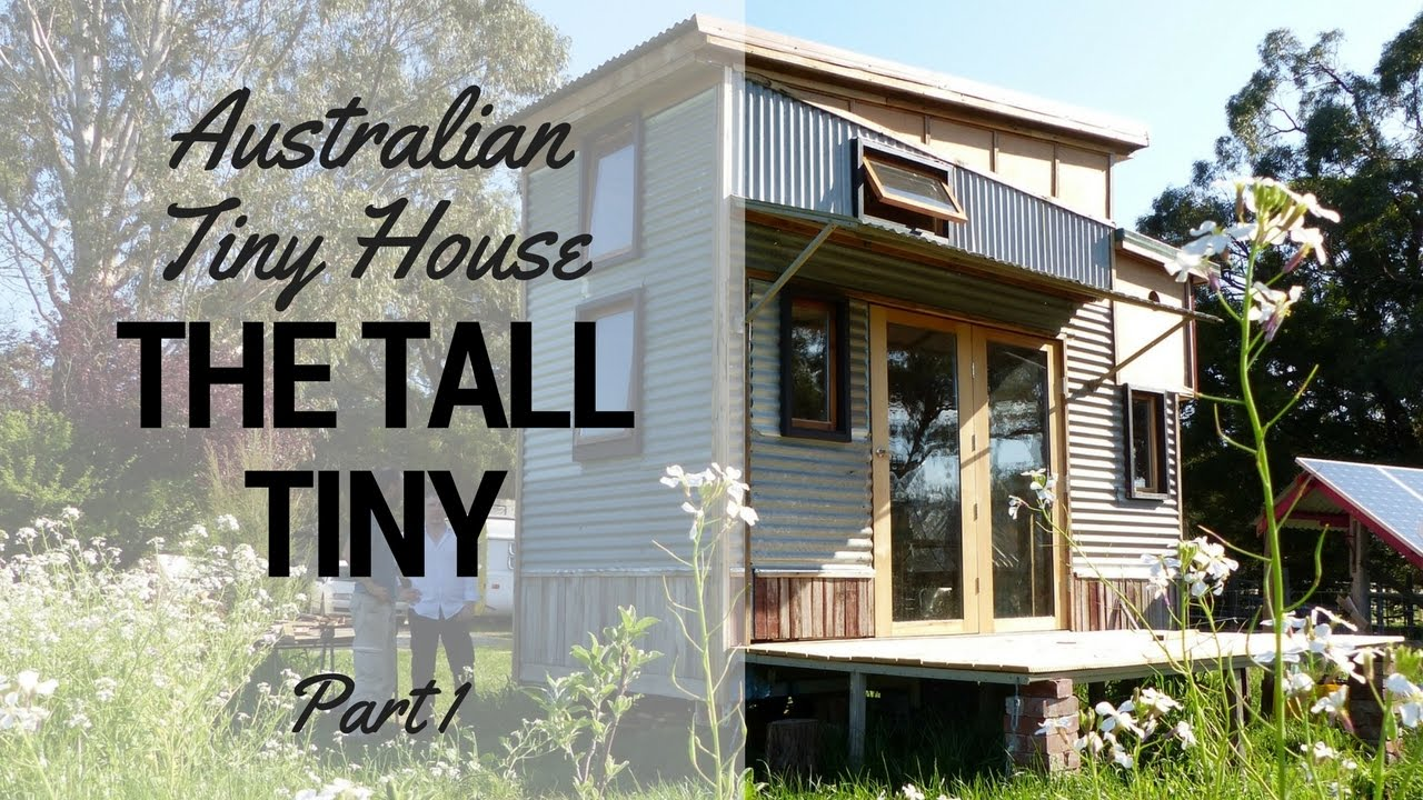 Tiny Home Designs: The Tall Tiny House (Part 1