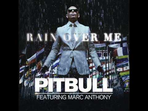 Pitbull Feat. Marc Anthony - Rain Over Me (Official Audio Video)