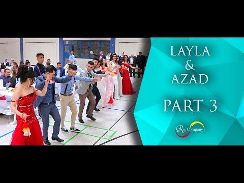 Azad & Layla - Part 3 - 30.06.18 - Nishan Baadri - Roj Company