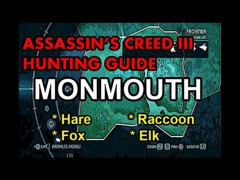 Assassin S Creed 3 Hunting Guide Part 7 Monmouth Youtube