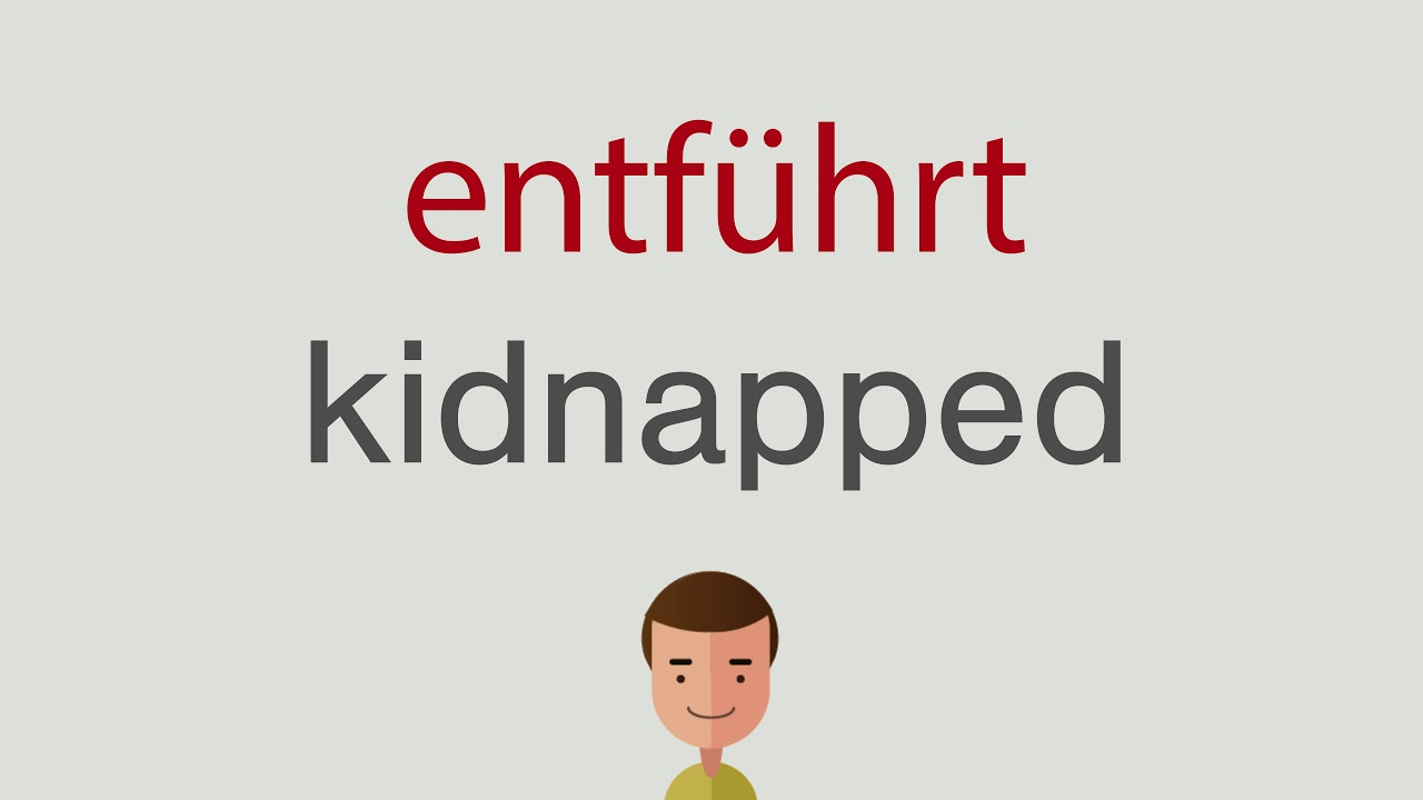 Entführt Englisch