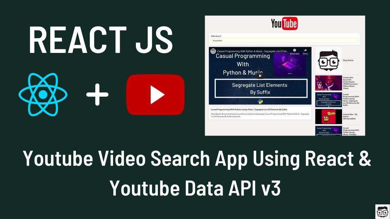 YouTube Video Search App Using React JS & YouTube Data API v3