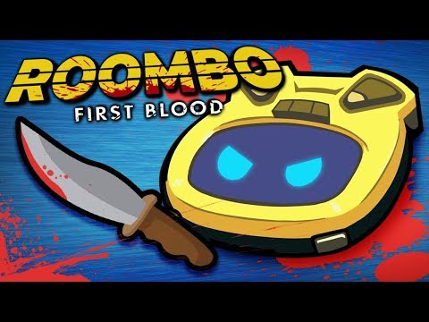 Roombo First Blood - MURDEROUS ROOMBA