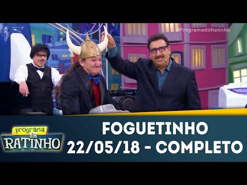 Foguetinho - Completo | Programa Do Ratinho (22/05/18)