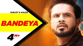 Bandeya (Official Video)| Gurjot S. Kaler | B Praak | Jaani | Arvinder Khaira | New Punjabi Song2020