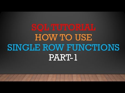 SQL TUTORIAL | SINGLE ROW FUNCTIONS | PART-1