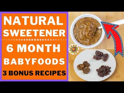 BABY FOODS || DON'T ADD SUGAR – USE THIS NATURAL SWEET ||  3 Weight Gain Foods  for 6+ Months Baby