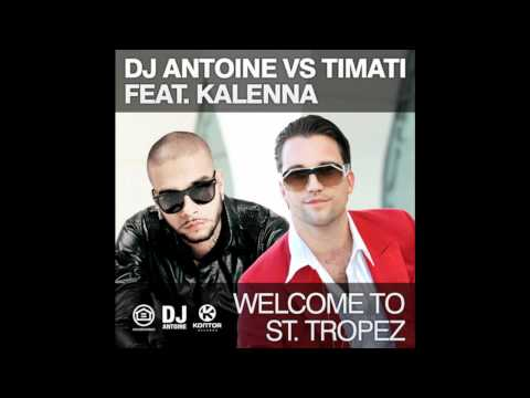 Welcome to St. Tropez (DJ Antoine vs. Mad Mark Radio Edit) [HQ]