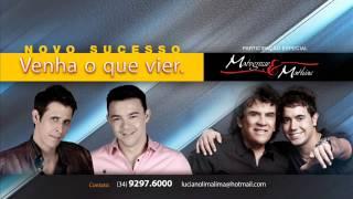 Marcelo Lima e Alessandro Part. Matogrosso e Mathias - Venha o Que Vier (Lançamento 2014)