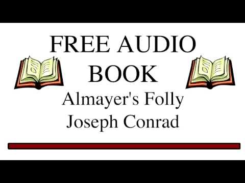 Almayers Folly by Joseph Conrad