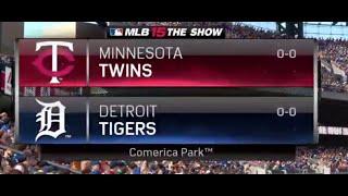 mlb 15 the show game 1 of 162 detroit tigers vs minnesota twins