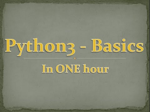 Python3 in One Hour Tutorial