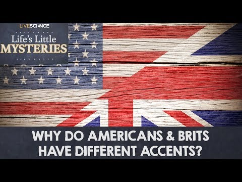 Why Do Americans And Brits Have Different Accents Youtube
