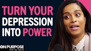 Lilly Singh: ON Being Grateful For Depression   ON Purpose Podcast Ep.5
