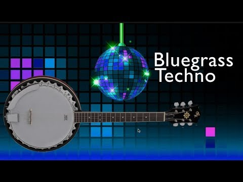 Bluegrass Techno - just what you've been waiting for! - NEW GENRE of MUSIC