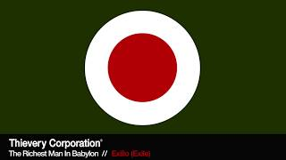 Thievery Corporation - Exilio (Exile) [Official Audio]