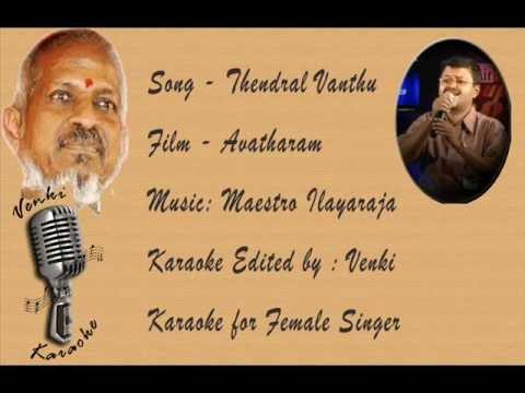 Thendral Vanthu theendum pothu -Karaoke For Female Singer