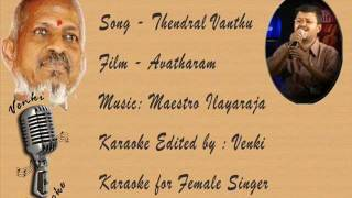 Download Thendral Vanthu theendum pothu -Karaoke For Female Singer MP3 song and Music Video