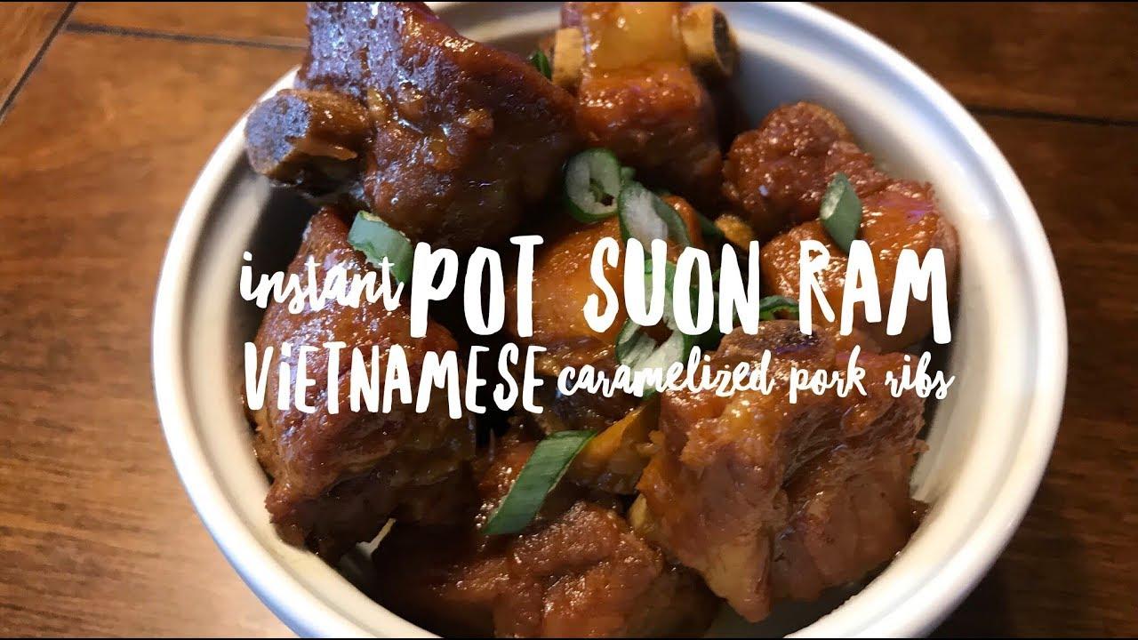Instant Pot Vietnamese Caramelized Pork Ribs | Suon Ram
