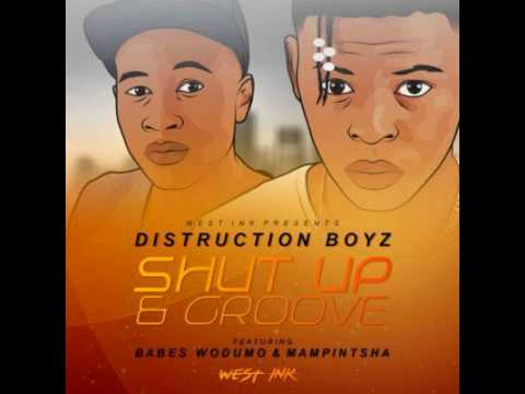 Distruction Boyz - Shut Up And Groove