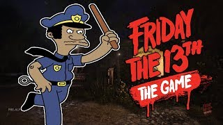 A POLICIA ME SALVOU ! - Friday the 13Th The Game