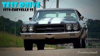 Test Driving 1970 Chevelle SS 396 Big-block V8 Four-speed