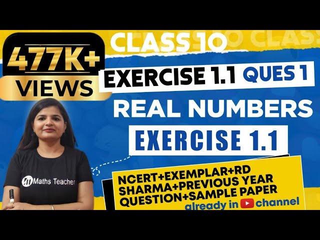 Real Numbers | Chapter 1 Ex 1.1 Q - 1 | NCERT | Maths Class 10th