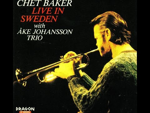 Chet Baker with Ake Johansson Trio - You Can't Go Home Again