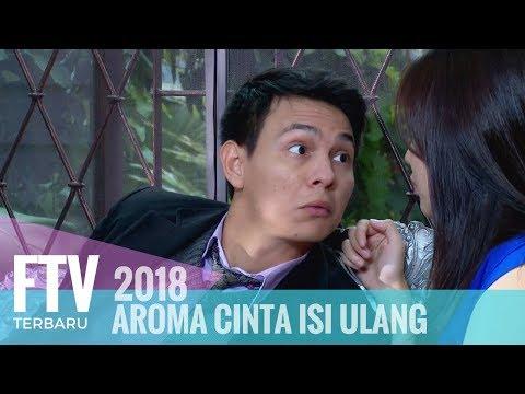 FTV Marcell Darwin & Masayu Clara -  Aroma  Cinta Isi Ulang