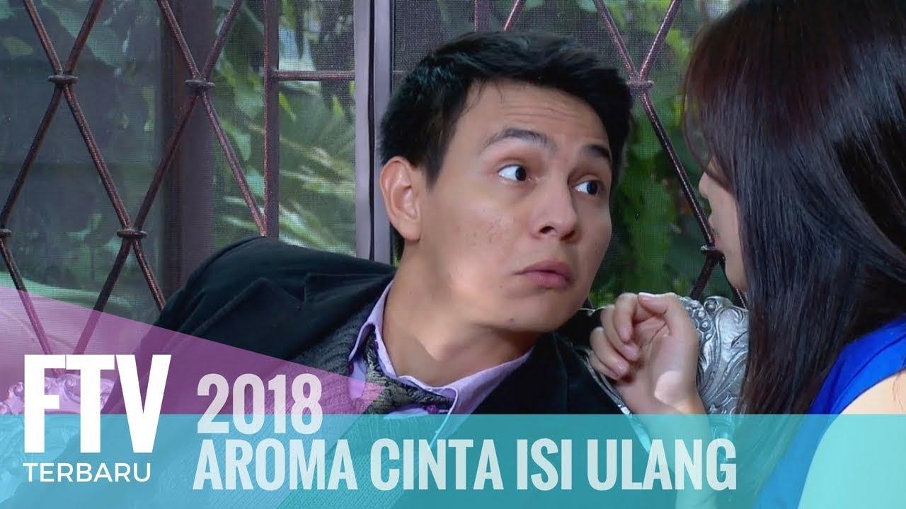 Download FTV Marcell Darwin & Masayu Clara -  Aroma  Cinta Isi Ulang