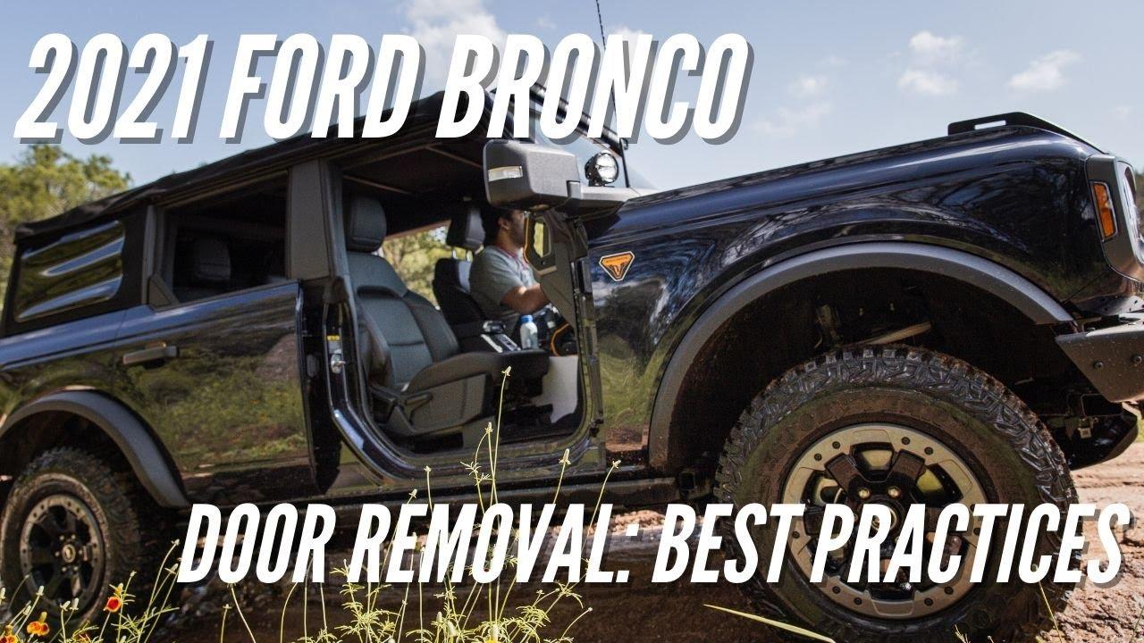 2021 Ford Bronco Door Removal: Best Practices | Bronco Nation