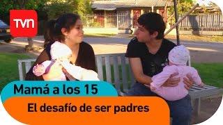 Mamá a los 15 | E12 T01: El desafío de ser padres adolescentes