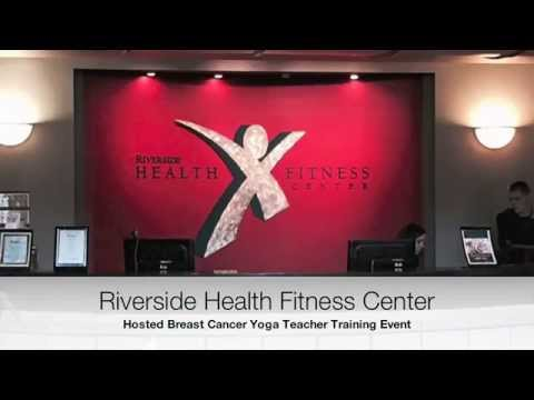 Breast Cancer Yoga Teacher Training Event At Riverside Health Fitness Center