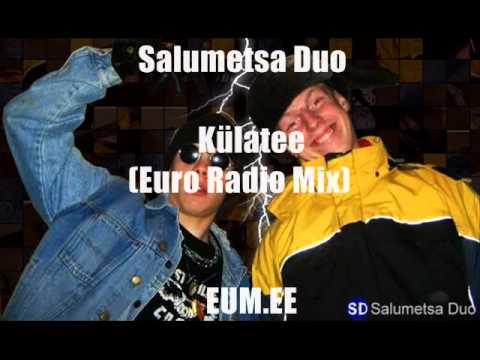 Salumetsa Duo - Külatee (Euro Radio Mix)