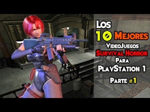Los 10 Mejores Juegos Del Género Survival Horror Para PlayStation 1 (PSX) - [Parte 1/2]