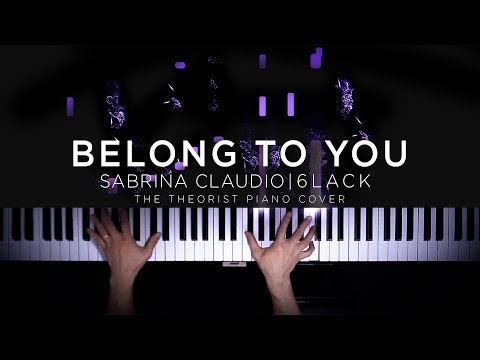 Sabrina Claudio ft. 6lack - Belong To You | The Theorist Piano Cover