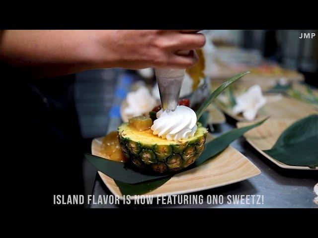 Island Flavor + Ono Sweetz