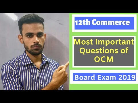 Important questions of OCM || Board exam 2019